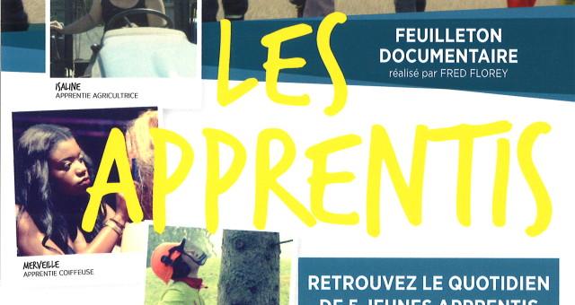 Les apprentis, feuilleton documentaire